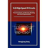 VLSI High-Speed I/O Circuits