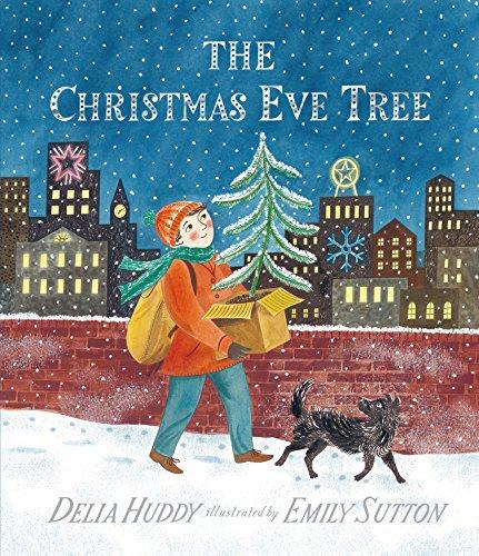 The Christmas Eve Tree (Eve Christmas Traditions)