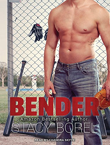Bender (Core Four) by Tantor Audio