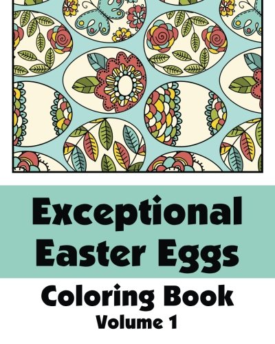 Exceptional Easter Eggs Coloring Book