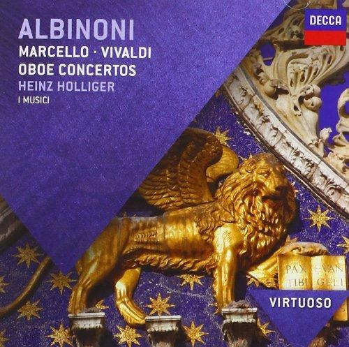 (Albinoni Oboe Concertos + Concertos by Marcello & Vivaldi (Virtuoso series) By Heinz Holliger ,,I Musici (2012-01-16))