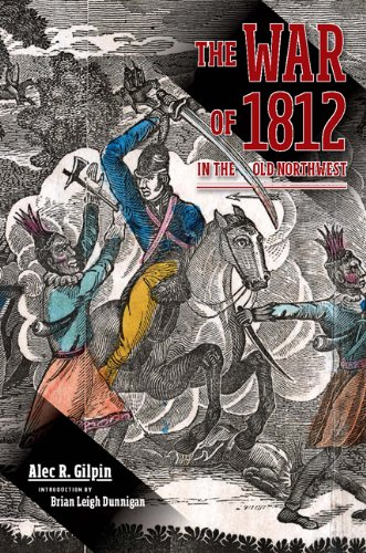 The War of 1812 in the Old Northwest