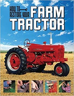 Book How To Restore Your Farm Tractor
