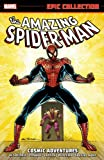 img - for Amazing Spider-Man Epic Collection: Cosmic Adventures book / textbook / text book