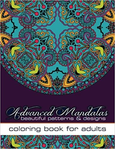 Amazon Advanced Mandalas Beautiful Patterns Designs Coloring Book For Adults Adult Books Volume 51