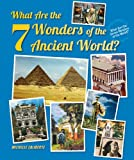 What Are the 7 Wonders of the Ancient World?, Michelle Laliberte, 0766041514