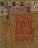 Space-Time - Sound Conceptual Art in the San Francisco Bay Area, Suzanne Foley, 0295958790