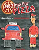 img - for No Time for Pizza book / textbook / text book