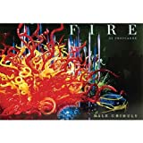 Fire Dale Chihuly, Dale Chihuly, 1576841421