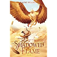 The Shadowed Flame: 1
