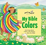 My Bible Colors, Tracy Harrast, 0310917794