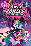 My Little Pony: Power Ponies to the Rescue! (Passport to Reading Level 1)