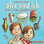 Dirk und ich | Andreas Steinhöfel