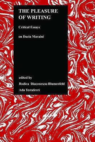 Purdue University Writing - The Pleasure of Writing: Critical Essays on Dacia Maraini (Purdue Studies in Romance Literatures)