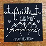 Religious, Inspirational Hand Painted Canvas Wall Art ''Faith Can Move Mountains''