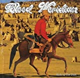 Kick Up the Dust by Blood Meridian (2006-08-08)