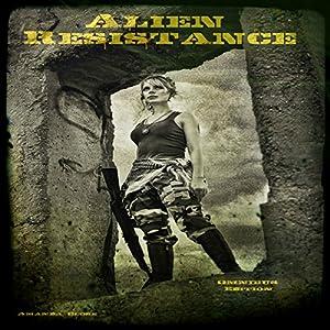 Alien Resistance: Omnibus Edition Audiobook