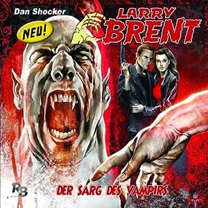 Der Sarg des Vampirs (Larry Brent 6) Hörspiel