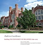 img - for Path to Excellence: Building the University of Oklahoma, 1890 2015 book / textbook / text book
