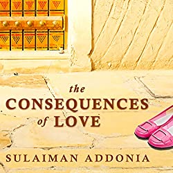 The Consequences of Love: A Novel
