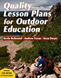 Quality Lesson Plans for Outdoor Education, Kevin Redmond and Andrew Foran, 0736071318
