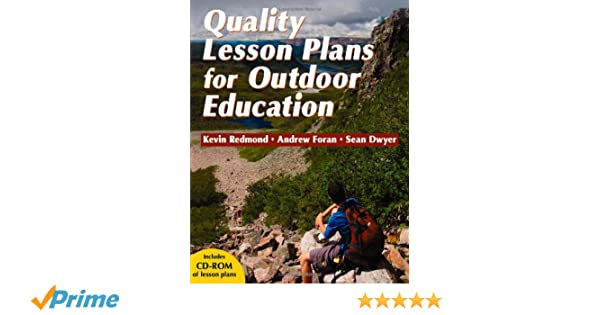 Quality Lesson Plans for Outdoor Education: Kevin Redmond, Andrew ...