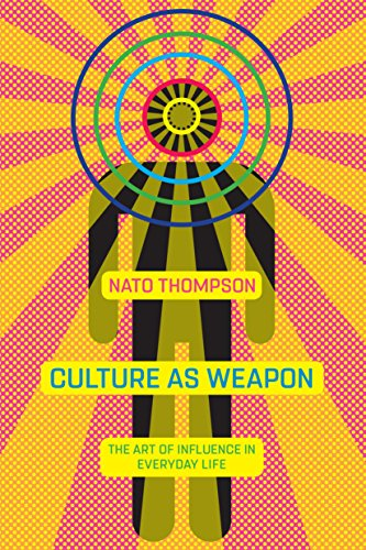 Download PDF Culture as Weapon - The Art of Influence in Everyday Life