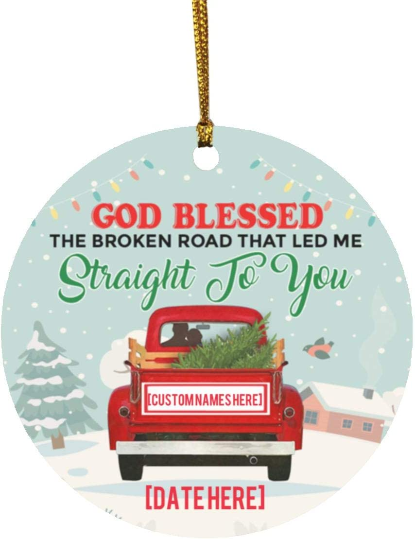 TrueKool Personalized God Bless The Broken Road That Led Me Straight to You Couple Circle Ornament - Keepsake, One Size, Circle Ornament/White