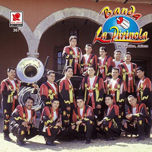 Banda La Pirinola - Banda La Pirinola