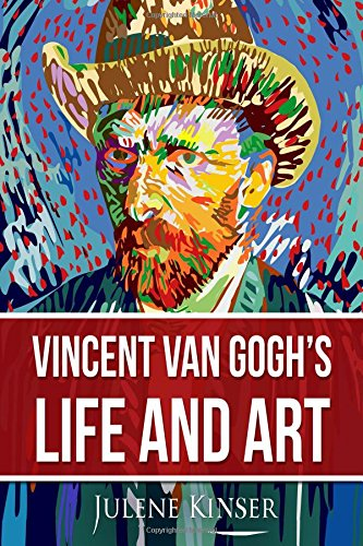 Vincent Van Gogh's Life and Art pdf epub