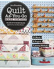 Quilt As-You-Go Made Vintage: 51 Blocks, 9 Projects, 3 Joining Methods
