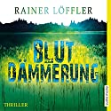 Blutdämmerung (Martin Abel 2) Audiobook by Rainer Löffler Narrated by Martin Umbach