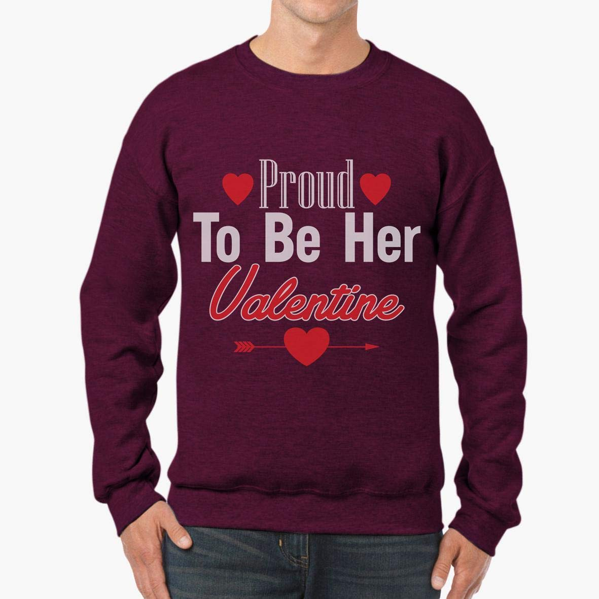 tee Doryti Proud to Be Her Valentine Valentines Day Couples Unisex Sweatshirt