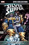 Silver Surfer Epic Collection: The Infinity Gauntlet (Epic Collection: Silver Surfer)