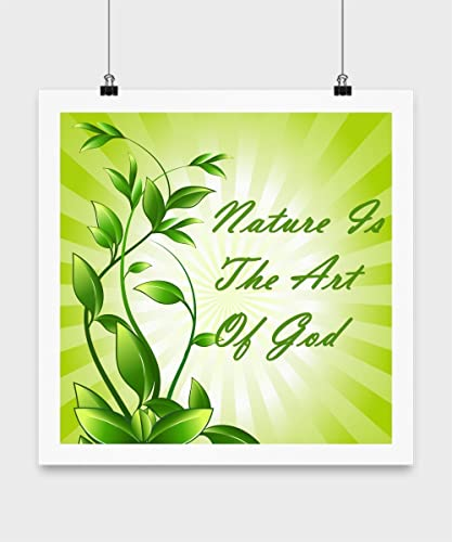 Amazoncom Nature Is The Art Of God Inspirational Poster 16x16