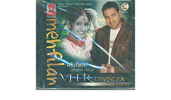 VEER DAVINDER AND MISS POOJA - MEHFILAN (PUNJABI SONGS) - Amazon com