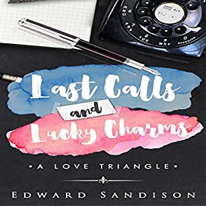 Last Calls and Lucky Charms Audiobook