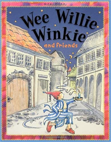 Book Wee Willie Winkie And Friends
