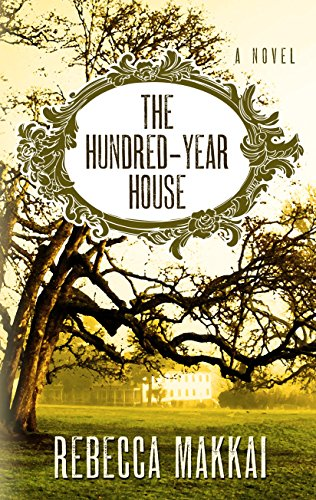 The Hundred-Year House (Thorndike Press Large Print Core Series)