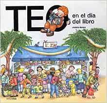 Amazon.com: Teo en el Dia del Libro=Teo on Book Day ...