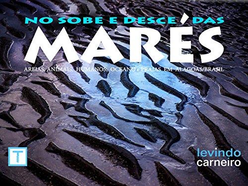 No Sobe e Desce dAreiaas Marés: Areia, animais, humanos, oceano e praias em Alagoas-Brasil (1)