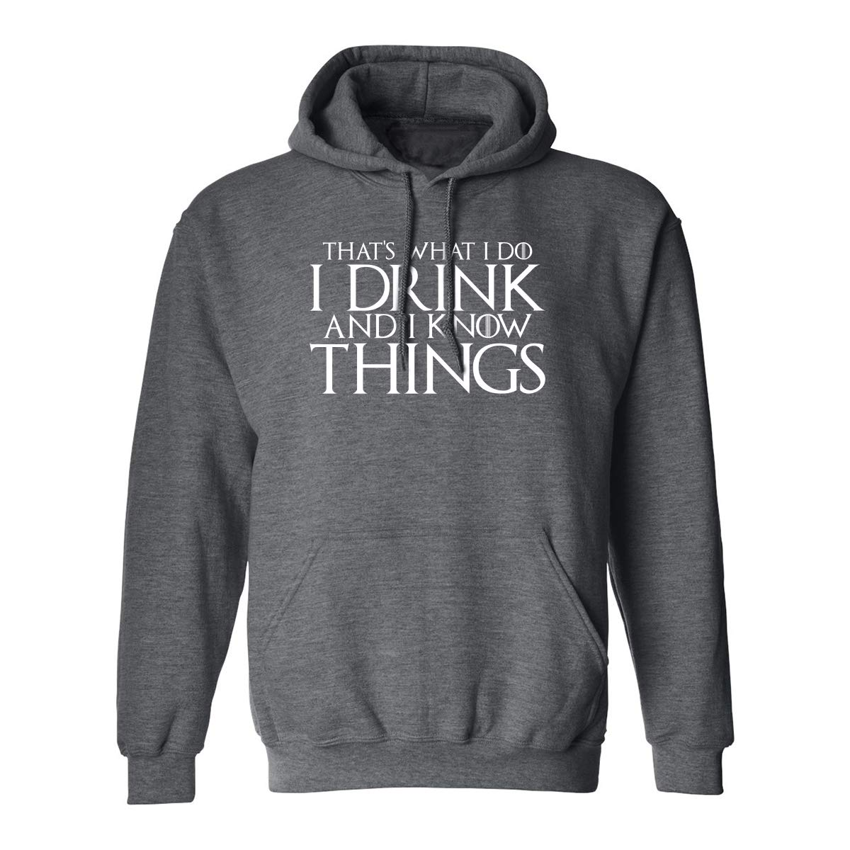 Thats What I Do I Drink Adult Hooded Sweatshirt