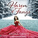 Harem of Fangs: Stairway to Harem Series, Book 1 Audiobook by Emma Dawn Narrated by Aletha George