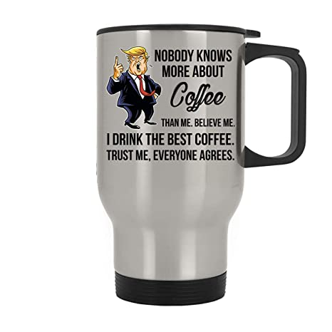Donald More Trump Than 11 Nobody Knows Travel About Mug Coffee Oz eW2YDbEH9I