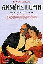 Arsène Lupin, tome 5 : Les rivaux D'Arsène Lupin