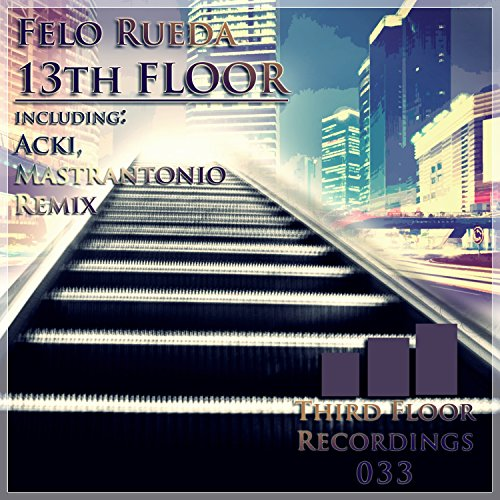 13th floor by felo rueda on amazon music