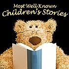 Most Well-Known Children's Stories | Livre audio Auteur(s) : Mike Bennett, Lewis Carroll, Tim Firth Narrateur(s) : Rik Mayall, Lenny Henry, Anita Harris, Tony Robinson, Bobby Davro, David Van Day, Phillip Schoffield