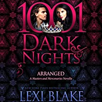 ARRANGED: A MASTERS AND MERCENARIES NOVELLA - 1001 DARK NIGHTS