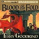Blood of the Fold: Sword of Truth, Book 3 | Livre audio Auteur(s) : Terry Goodkind Narrateur(s) : Buck Schirner