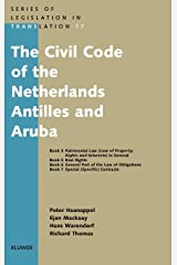 The Civil Code of the Netherlands Antilles and Aruba (Series of Legislation in Translation) Paperback